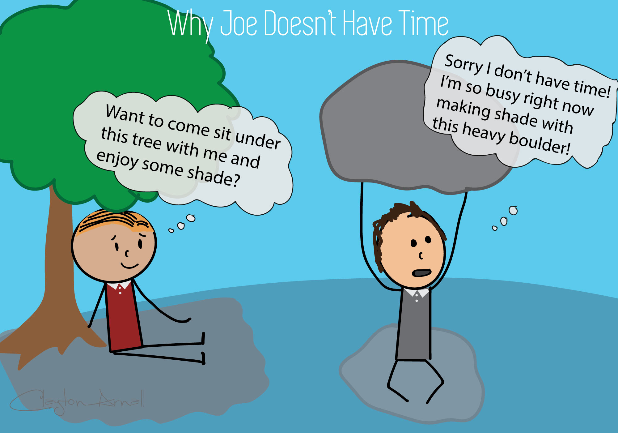 Why Joe Doesn't Have Time
